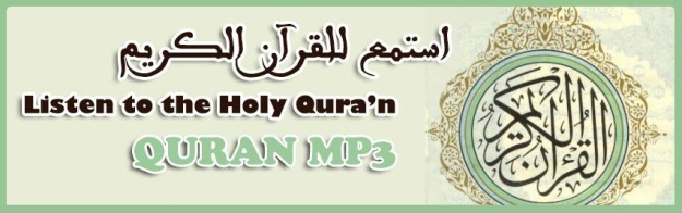 Listen To The Holy Qur'an